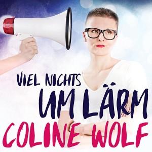 Coline Wolf – VIEL NICHTS UM LÄRM