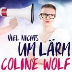 Coline Wolf - Viel Nichts um Lärm Album Cover