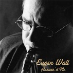 Eugen Wall - Answer'd Me
