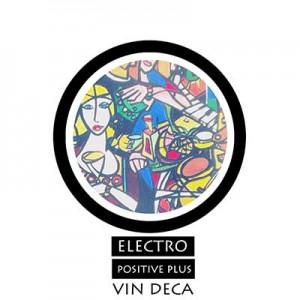 Vin Deca – Electro Positive